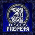 Discos Profeta