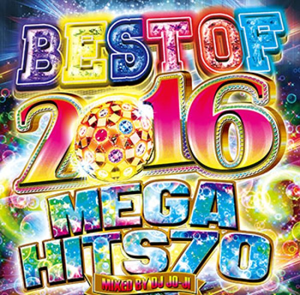 画像1: DJ JO-JI / BEST OF 2016 -MEGA HITS 70- (1)