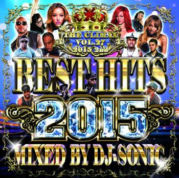 画像1: DJ SONIC / THE CLIMAX VOL.27- BEST HITS 2015 2nd (1)