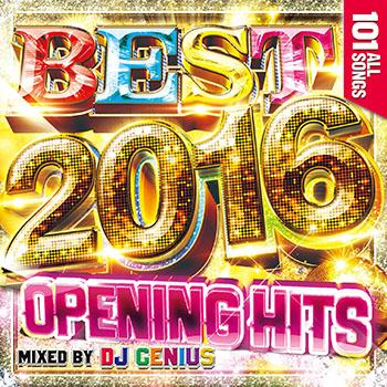 画像1: DJ GENIUS / BEST 2016 -OPENING HITS- (1)
