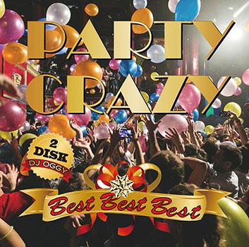画像1: 【CD2枚組】DJ OGGY / PARTY CRAZY BESTBEST BEST (1)