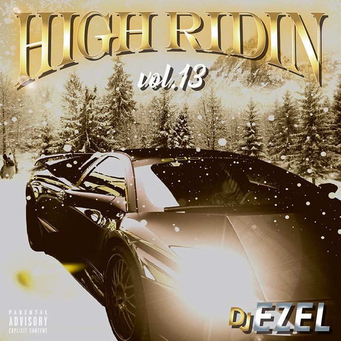 画像1: DJ EZEL / HIGH RIDIN VOL.13 (1)