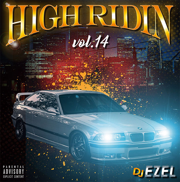 画像1: DJ EZEL / HIGH RIDIN VOL.14 (1)