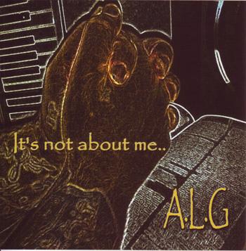 画像1: A.L.G / IT'S NOT ABOUT ME (1)