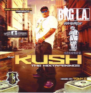 画像1: BIG LA / THE KUSH / THE MIXTAPE KINGS (1)